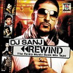 DJ Sanj - Rewind By DJ Sanj Mp3 Songs