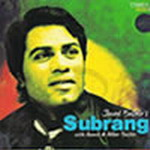 Javed Bashir - Subrang By Javed Bashir Mp3 Songs