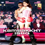 Kambakkht Ishq Songs