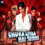 Chura Liyaa Hai Tumne Mp3 Songs
